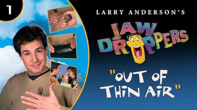 Jaw Droppers Volume 1: Out of Thin Air Instant Download