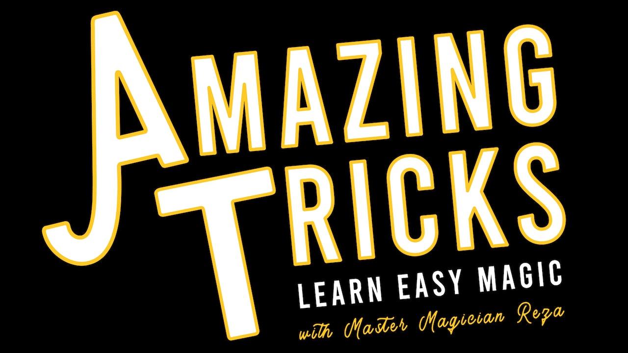 Amazing Tricks: Learn Easy Magic with Master Magician Reza
