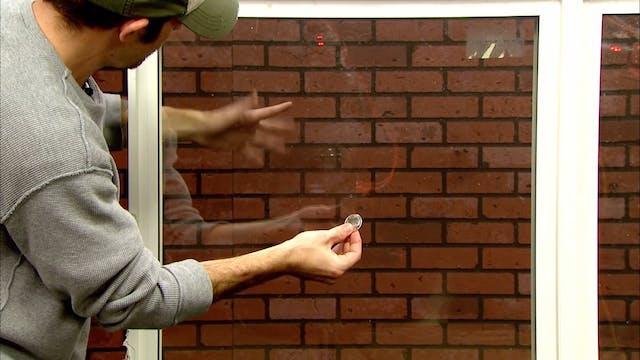 Coin Through Window