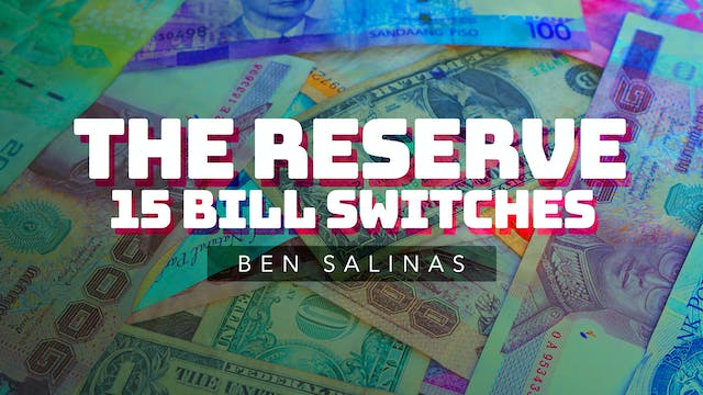 Reserve Bill Switches with Ben Salinas Instant Download