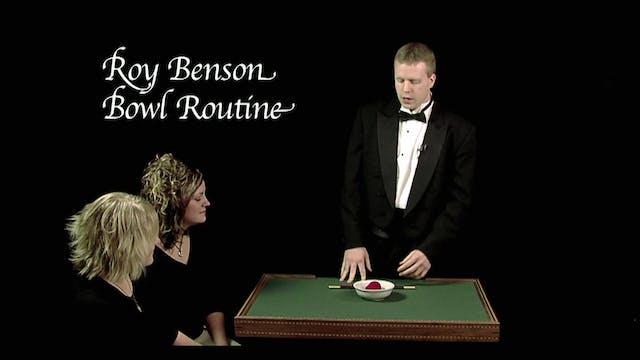 Roy Benson Bowl Routine