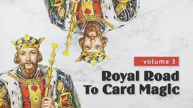 Royal Road to Card Magic: Volume 3