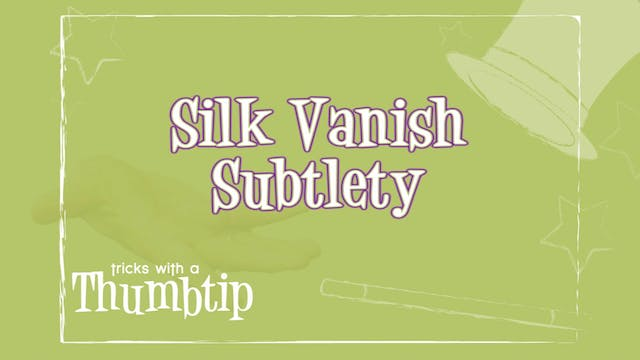 Silk Vanish Subtlety