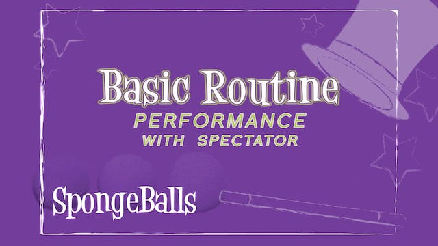 Basic Routine - Performance with Spectator