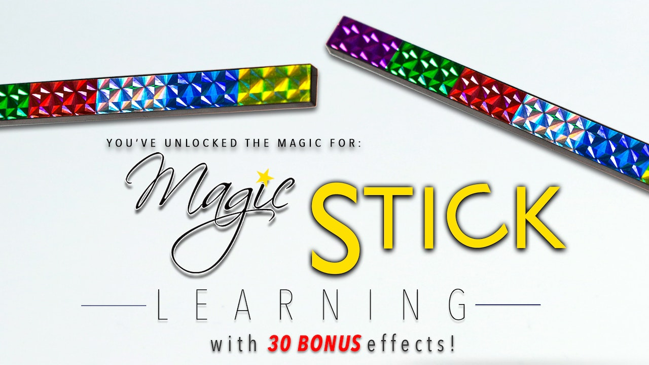 Learn Magic Stick - The Complete Course on MasterMagicTricks.com