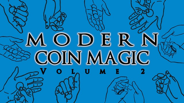 Modern Coin Magic - Volume 2