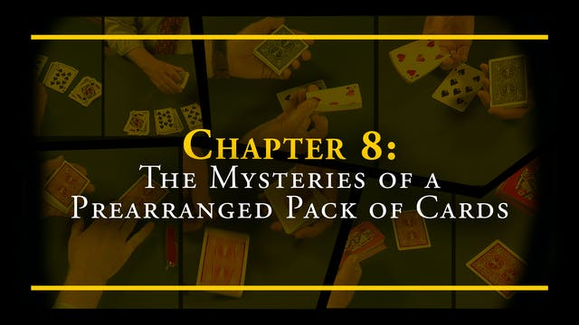 Chapter 8 - The Mysteries of a Prearr...