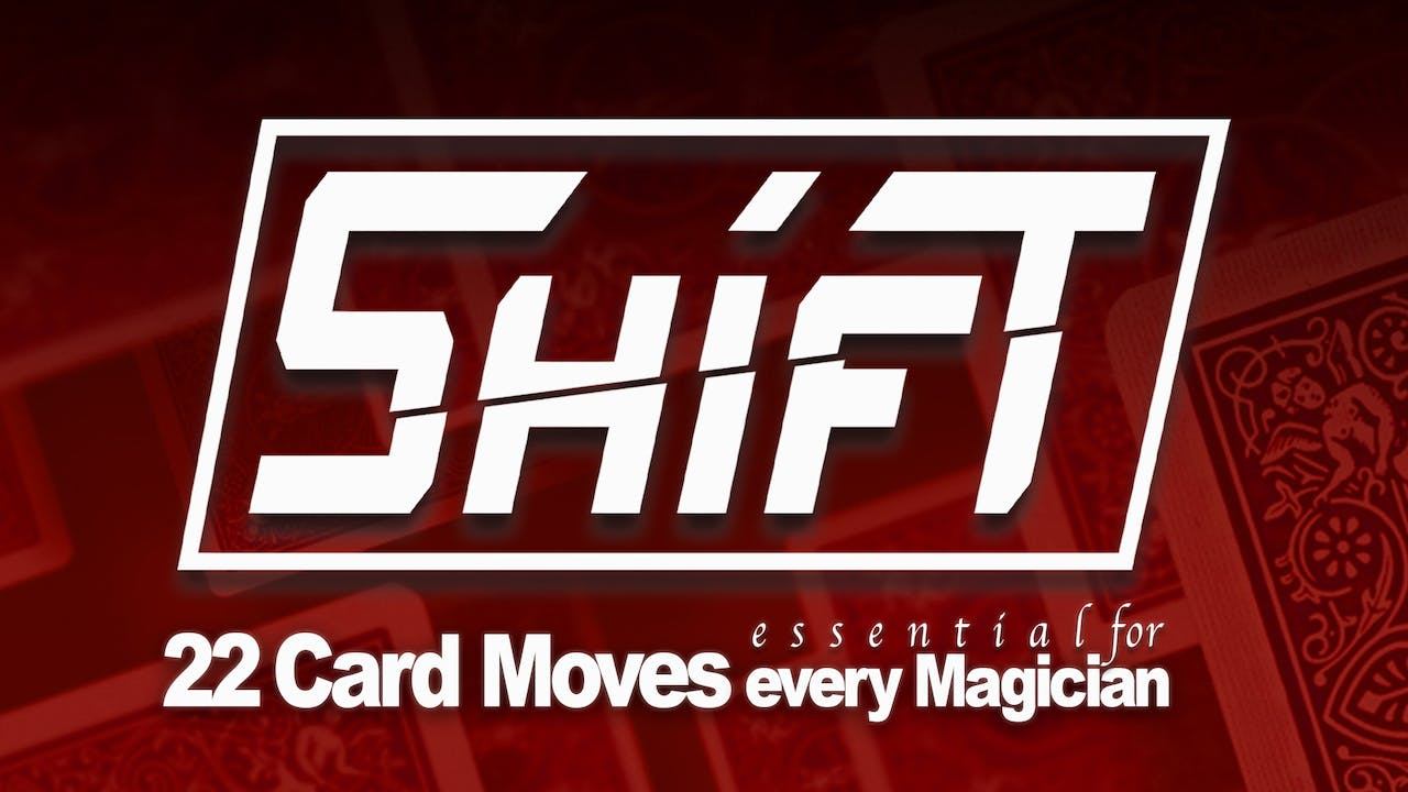 Shift - 22 Card Passes with Kris Nevling