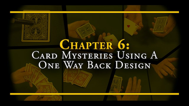 Chapter 6 - Card Mysteries Using a One Way Back Design