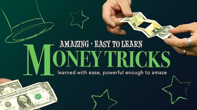 Amazing Series: Money Tricks