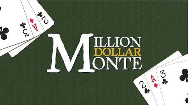 Marty Gram's Million Dollar Monte