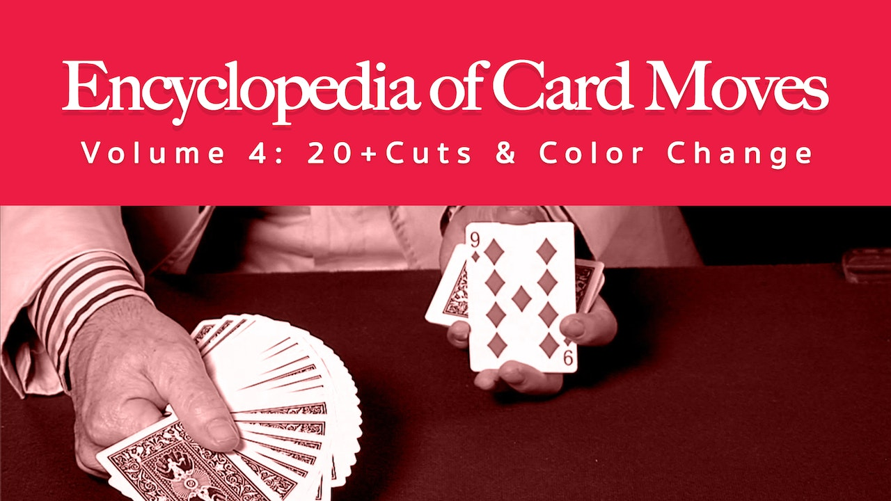 Encyclopedia of Card Moves: Volume 4