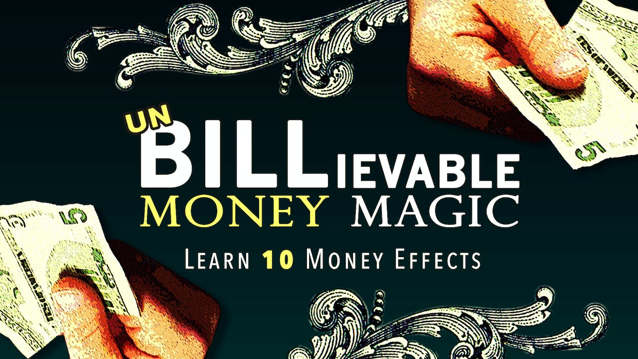 Unbelievable Money Magic with Brian Thomas Moore