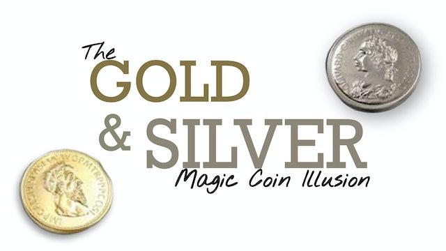Gold & Silver Magic Coin Illusion
