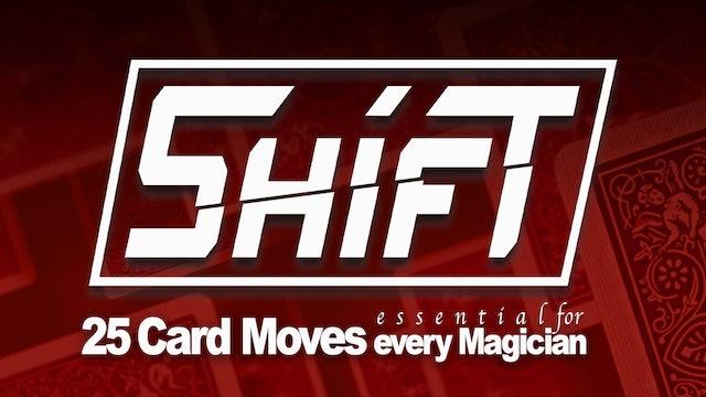 Shift - 25 Card Passes