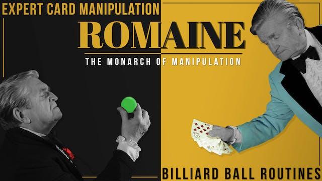 Romaine: Card & Billiard Ball Manipulation