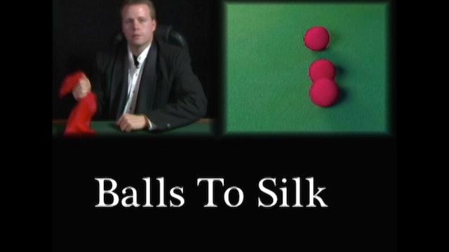 Balls to Silk
