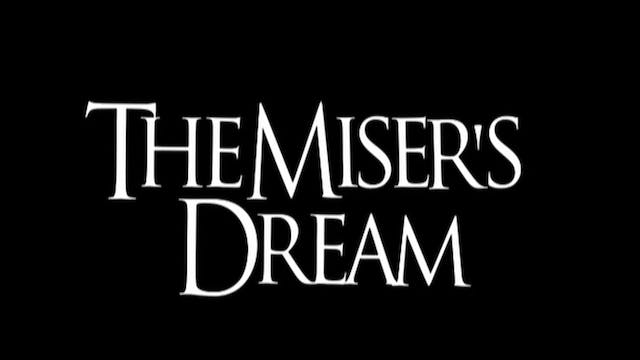 The Miser's Routine