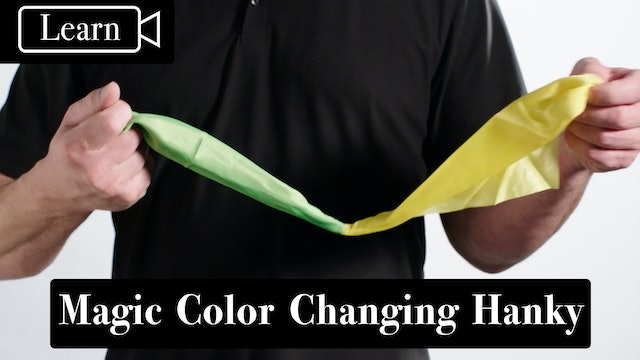 Magic Color Changing Hanky - Learn