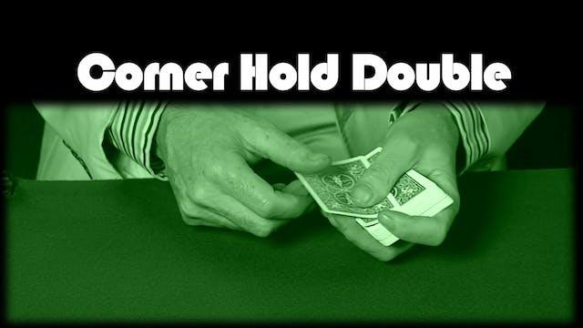 Corner Hold Double