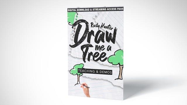 Rudy Hunter's Draw Me a Tree