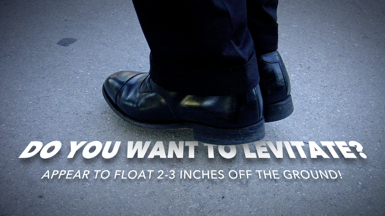 Do You Want to Levitate?