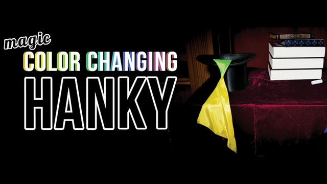 Learn the Magic Color Changing Hanky