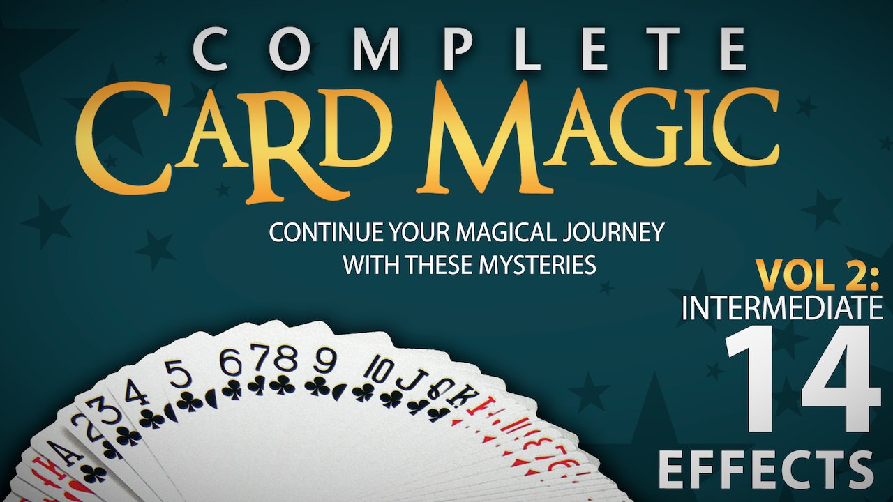 Complete Card Magic Volume 2: Intermediate