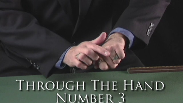 Through the Hand Number 3