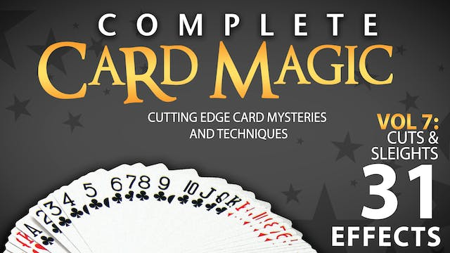 Complete Card Magic Volume 7: Cuts & Sleights Instant Download