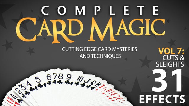 Complete Card Magic Volume 7: Cuts & Sleights Full Volume - Download