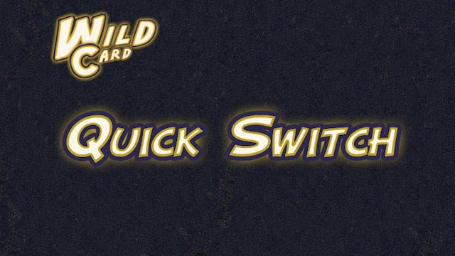 Quick Switch - Wild Card Additional C...