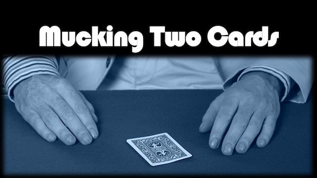 Mucking Two Cards