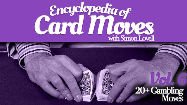 Encyclopedia of Card Moves Volume 6: ...