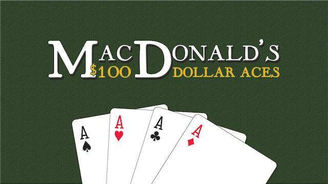 Marty Gram's MacDonald's $100 Dollar Aces