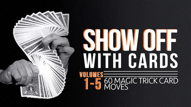 Showoff with Cards - Volumes Beginner to Showoff