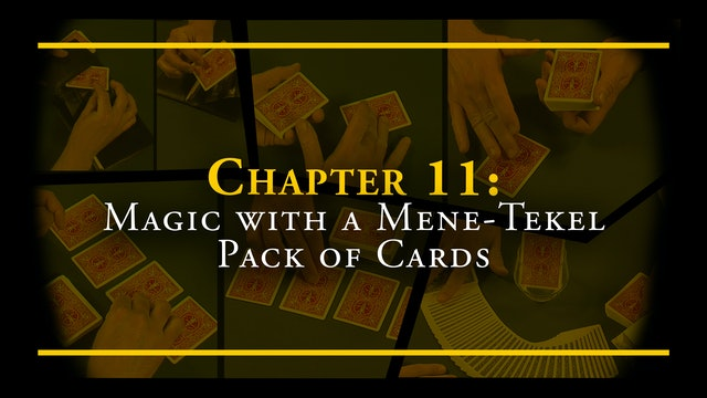 Chapter 11 - Magic with a Mene-Tekel Pack of Cards