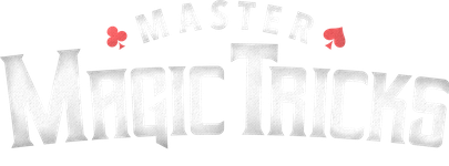 Master Magic Tricks - Start Learning Magic Today