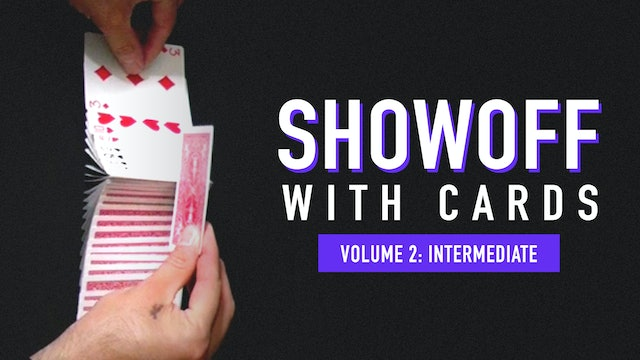 Showoff with Cards: Volume 2