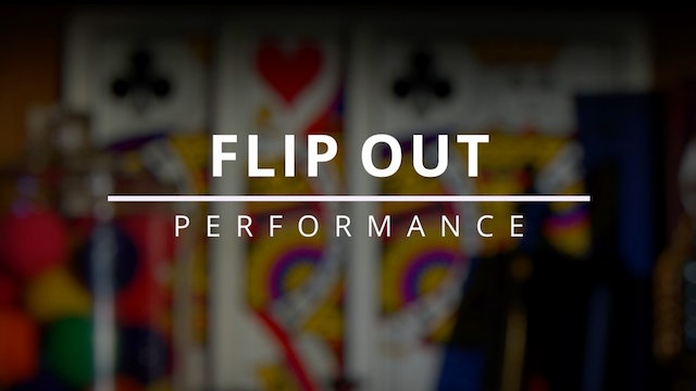 Flip Out - Performance