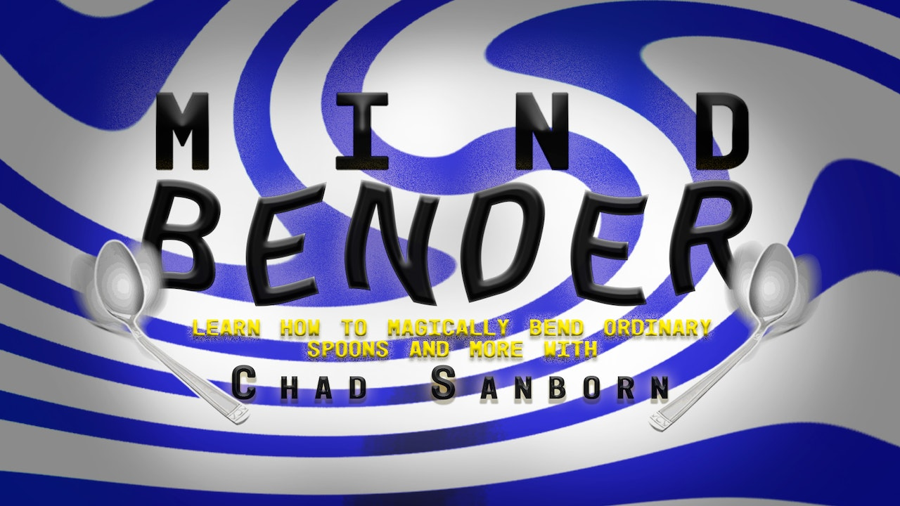 Mind Bender with Chad Sanborn