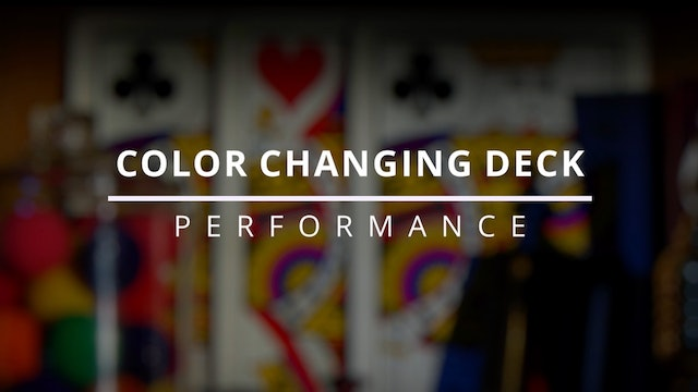 Color Changing Deck - Performance