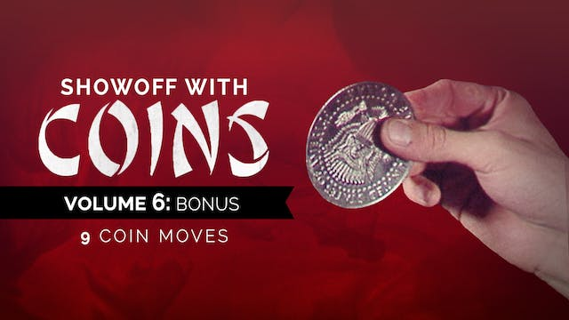 Showoff with Coins Volume 6: Bonus Instant Download
