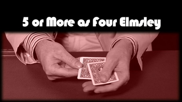 5 or More as Four Elmsley