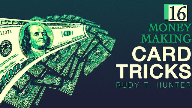 Money Making Card Tricks with Rudy Hunter