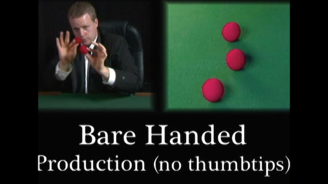 Bare Handed Production (No Thumb Tips)