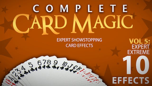 Complete Card Magic Volume 5: Expert Extreme Full Volume - Download