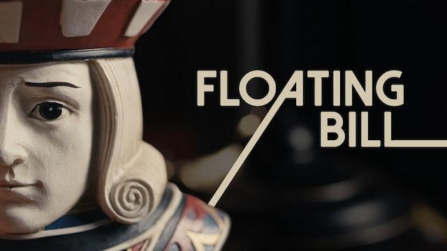 Floating Bill