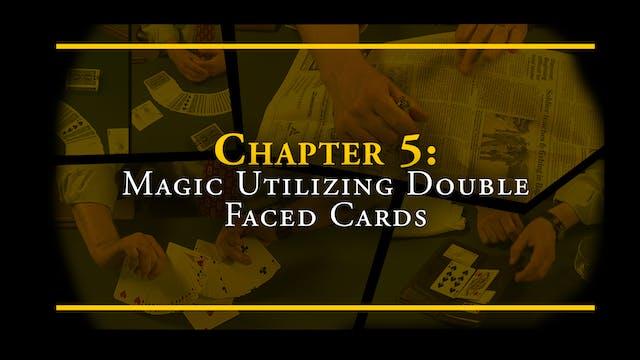 Chapter 5 - Magic Utilizing Double Fa...