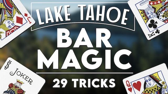 Tahoe Bar Magic